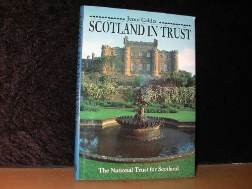 9780862672850: Scotland In Trust: The National Trust for Scotland