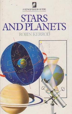 9780862720803: Stars and Planets (Kingfisher guides)