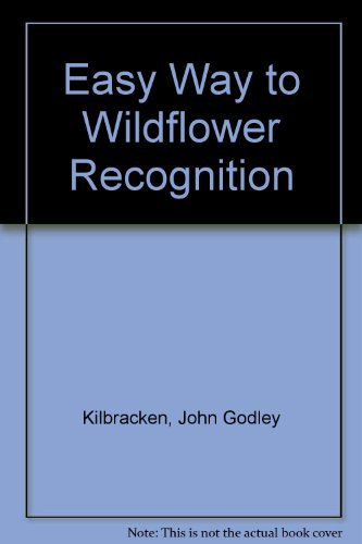 The Easy Way to Wild Flower Recognition