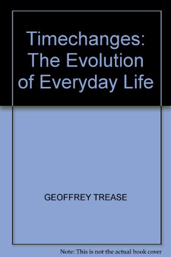 9780862721138: TIMECHANGES: THE EVOLUTION OF EVERYDAY LIFE