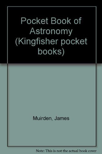 9780862722753: Pocket Book of Astronomy (Kingfisher pocket books)
