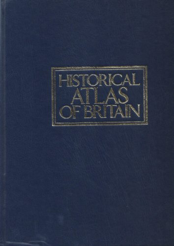 9780862722951: Kingfisher Historical Atlas of Britain