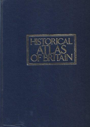 9780862722951: Kingfisher Historical Atlas of Britain