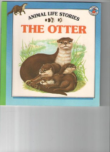 9780862723576: The Otter (Animal Life Stories)