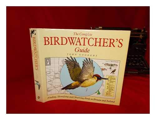 Complete Bird Watcher's Guide (Complete Guides) (0862723698) by John Gooders