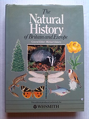 9780862723828: The Natural History of Britain & Europe