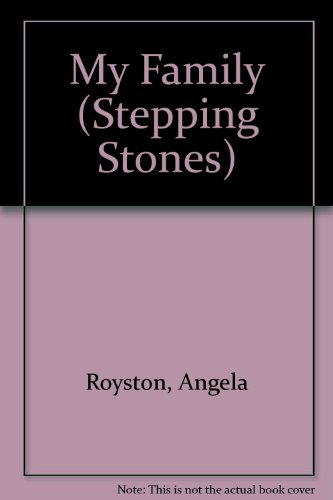 9780862723910: My Family (Stepping Stones)