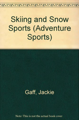 9780862724153: Skiing and Snow Sports (Adventure Sports)