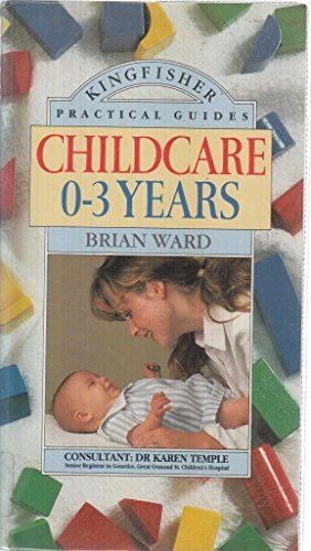 9780862724689: Child Care: 0-3 Years (Practical Guides)