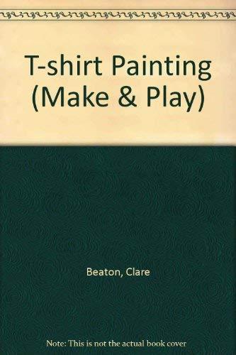 9780862725150: T-shirt Painting