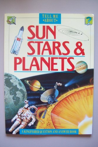 9780862725556: Sun, Stars and Planets (Tell Me About)