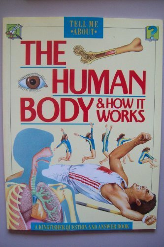 9780862725617: Human Body and How it Works (Tell Me About)