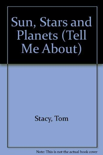 9780862726119: Sun, Stars and Planets (Tell Me About)