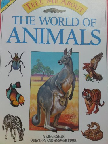 9780862726133: World of Animals (Tell Me About)
