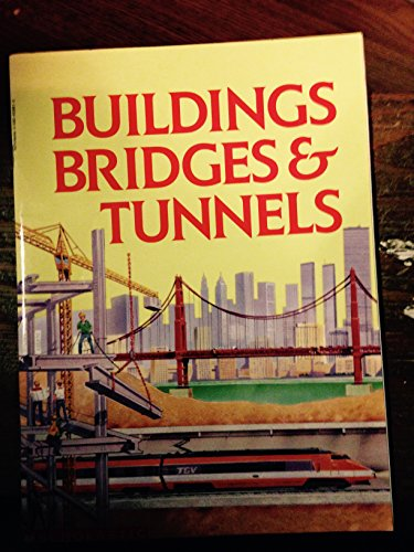 9780862726157: Buildings, Bridges and Tunnels (Tell Me About)