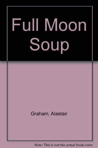 9780862726874: Full Moon Soup