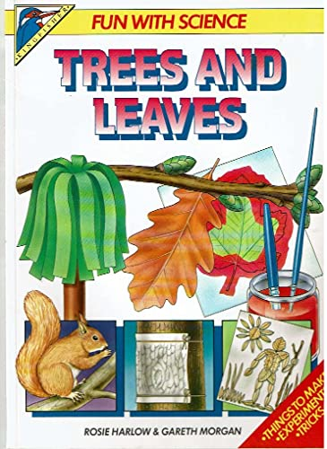 9780862727468: Trees and Leaves (Fun with Science)