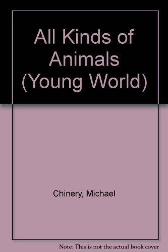 9780862727802: ALL KINDS OF ANIMALS (YOUNG WORLD S.)