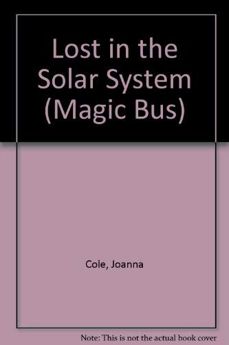9780862727901: Lost in the Solar System (Magic Bus)