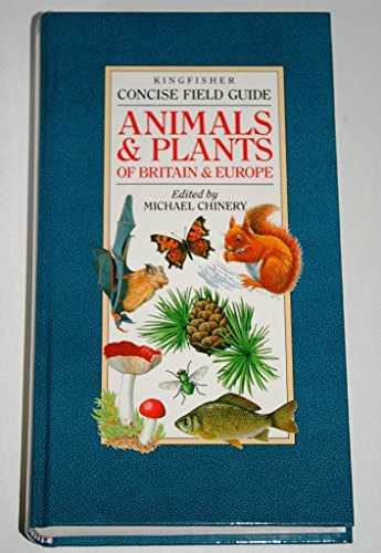 9780862728359: Concise Field Guide to the Animals and Plants of Britain and Europe (Concise field guides)