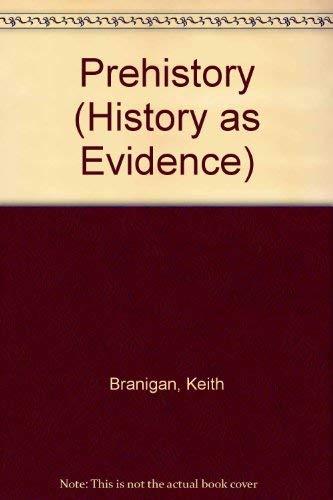 9780862728809: Prehistory (History as Evidence)