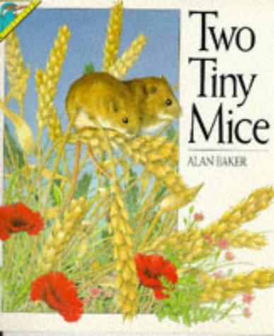 Two Tiny Mice: Alan Baker