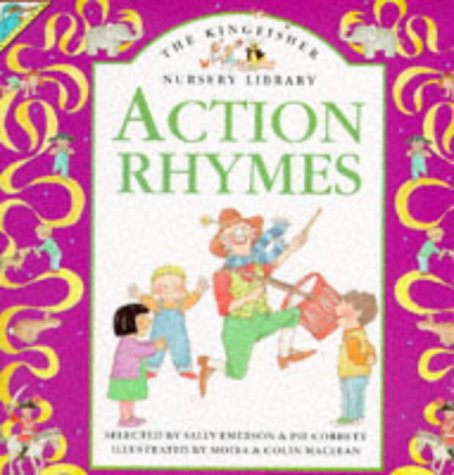 9780862728892: ACTION RHYMES ( the Kinfisher Nursery Library )
