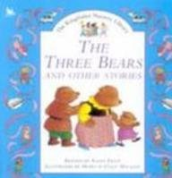 The Three Bears and Other Stories (Kingfisher Nursery Library): Price, Susan