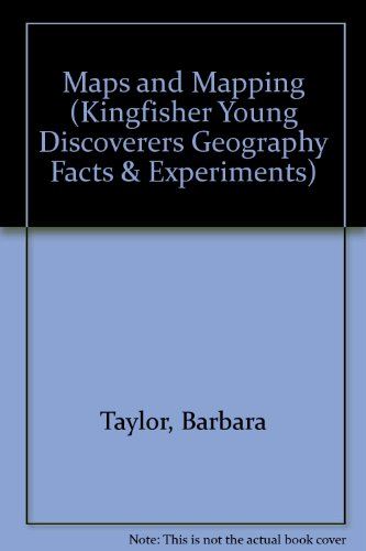 9780862729189: Maps and Mapping (Kingfisher Young Discoverers Geography Facts & Experiments)