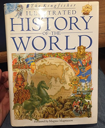 9780862729530: The Kingfisher Illustrated History of the World