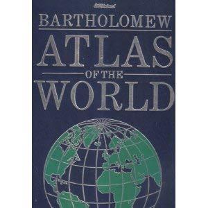 Bartholomew Atlas of the World: John Bartholomew &