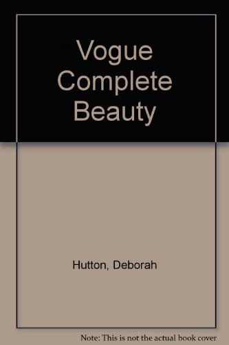 9780862730871: Vogue Complete Beauty