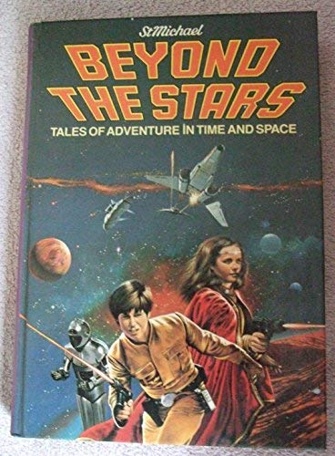 Beyond the Stars - Tales of Adventure in Time and Space (9780862730949) by anne mccaffrey