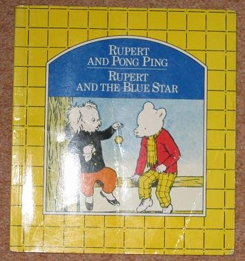 9780862730970: 'RUPERT AND PONG-PING, RUPERT AND THE BLUE STAR.'