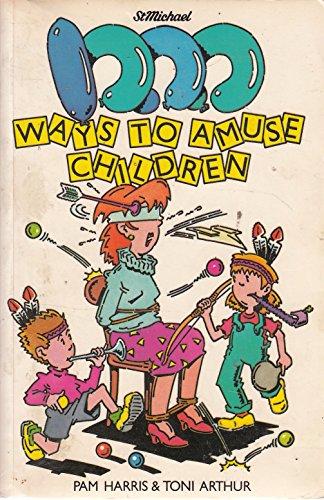 9780862731304: 1000 WAYS TO AMUSE CHILDREN.