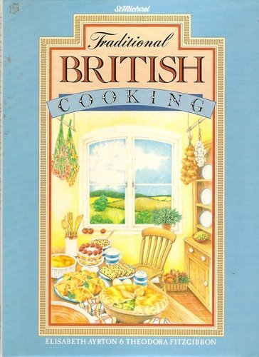 9780862732066: Traditional British Cooking