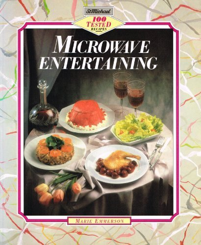 Microwave Entertaining: Marie Emmerson