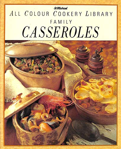 All Colour Cookery Library Family Casseroles: ST MICHAEL