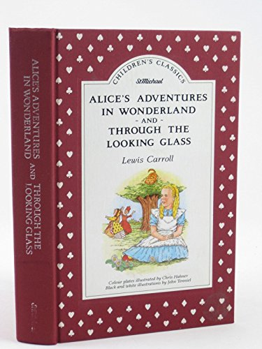 9780862735456: Alice's Adventures in Wonderland and Through the Looking Glass, [Children's Classics]