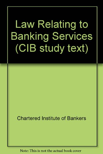 9780862775506: Law Relating to Banking Services (CIB study text)