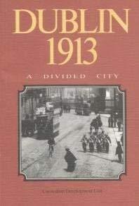 9780862780234: Dublin 1913: A Divided City