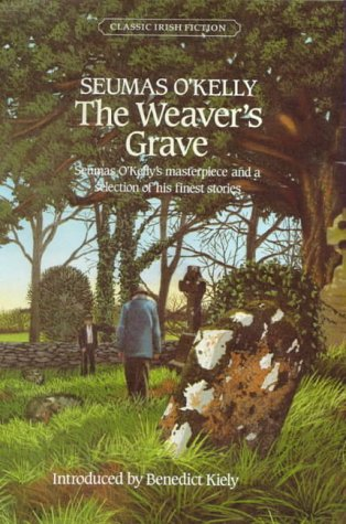 9780862780555: The Weaver's Grave (Classic Irish fiction series)