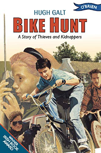 Bike Hunt: A Story of Thieves and Kidnappers: Galt, Hugh