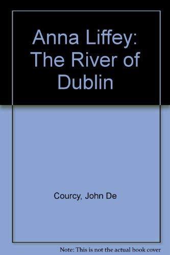 9780862781699: Anna Liffey: The River of Dublin