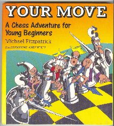Your Move: A Chess Adventure for Beginners