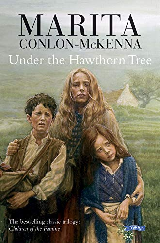 9780862782061: Under The Hawthorne Tree (Children of the Famine)