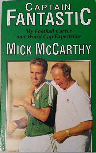9780862782375: Captain Fantastic: My Football Career and World Cup Experience