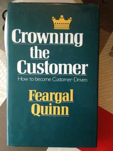 9780862782436: Crowning the Customer: How to Become Customer-Driven