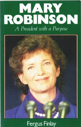 9780862782573: Mary Robinson: A President With a Purpose