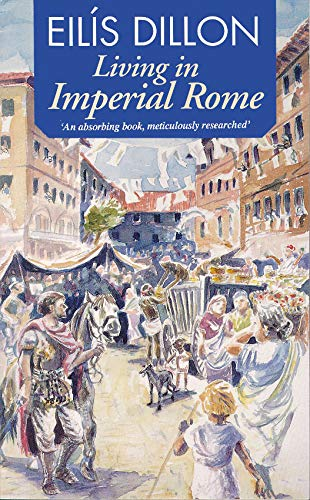 9780862782641: Living in Imperial Rome